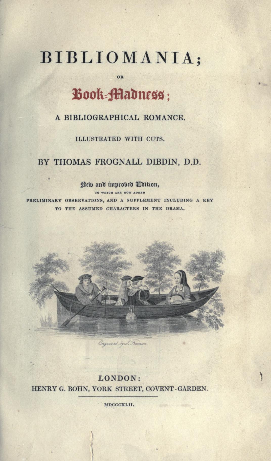 Book cover of Bibliomania (1842) by Thomas Frognall Dibdin, self-confessed bibliomaniac